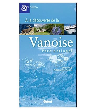 À la découverte de la Vanoise, Parc national