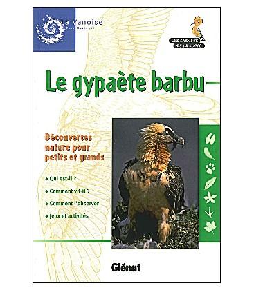 Carnet de la Huppe Gypaète barbu